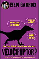 So You Think You Know About Velociraptor? Paperback