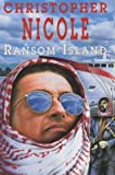 Front cover for the book Ransom Island by Christopher Nicole