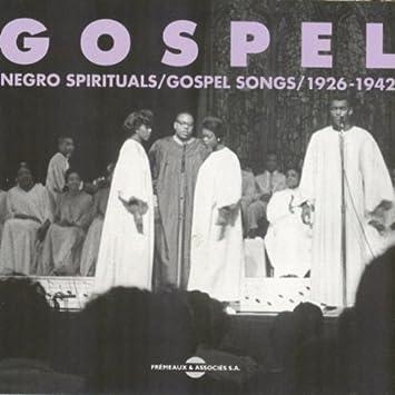 Various Artists - Gospel, Vol  1: Negro Spirituals / Gospel Songs