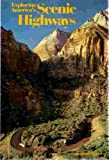 Exploring America's Scenic Highways, S. Venino and L. Allen, 0870444794