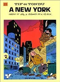 Tif et Tondu, Tome 23 : Tif et Tondu à New York par Maurice Tillieux