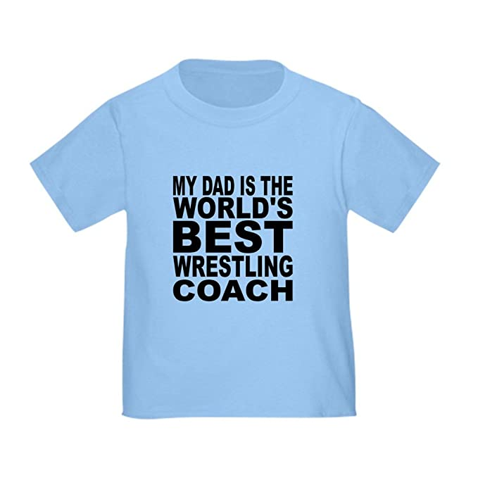 2d2dfd3a Amazon.com: CafePress My Dad is The Worlds Best Wrestling Toddler Tshirt:  Clothing