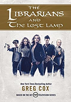 The Librarians and The Lost Lamp by [Cox, Greg]