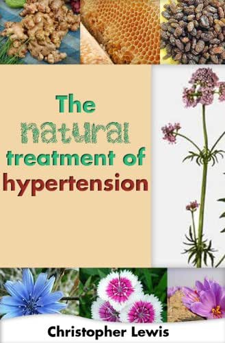 The Natural Treatment of Hypertension