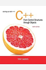 Starting Out with C++ from Control Structures to Objects (9th Edition) Paperback