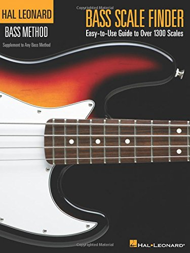 - Bass Scale Finder: Easy-to-Use Guide to Over 1,300 Scales 9 inch. x 12 inch. Edition (Hal Leonard Bass Method)