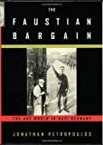 The Faustian Bargain, Jonathan Petropoulos, 0195129644