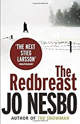 The Redbreast: A Harry Hole thriller (Oslo Sequence 1) by Nesbo, Jo 1st (first) printing of th Edition (2009)