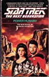 Power hungry star trek next Generation #6, Howard Weinstein, 0671677144