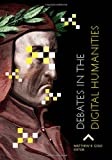 Debates in the Digital Humanities, , 0816677956
