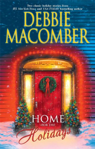 Home for the Holidays: The Forgetful BrideWhen Christmas Comes by Macomber, Debbie