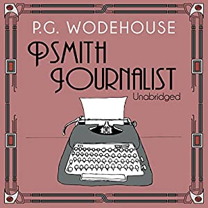 Psmith Journalist Audiobook
