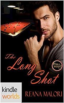 Hell Yeah!: The Long Shot (Kindle Worlds Novella) by [Malori, Reana]