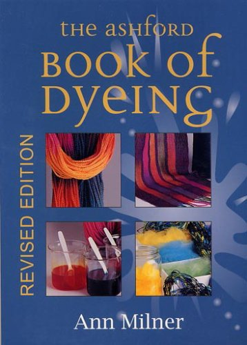 Thing need consider when find ashford book of dyeing?