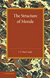 The Structure of Morale, J. T. MacCurdy, 1107633923