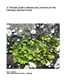 img - for A Trailside Guide to Mosses and Liverworts of the Cherokee National Forest by... book / textbook / text book