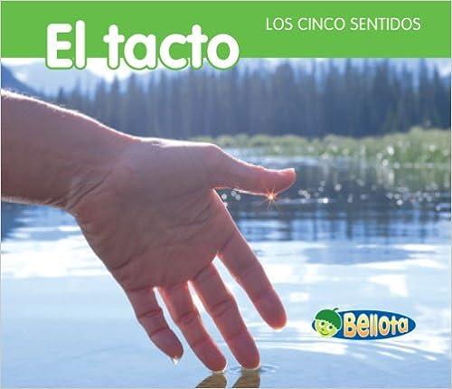 El Tacto = Touching (Bellota)
