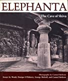 Elephanta : The Cave of Shiva, Berkson, Carmel and Michell, George, 0691003718