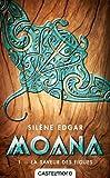 Moana, T1 : La Saveur des figues