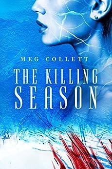The Killing Season (Fear University Book 2) by [Collett, Meg]