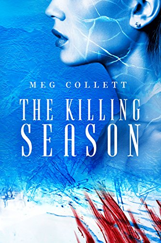 The Killing Season (Fear University Book 2) by [Collett, Meg]