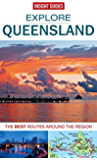 Insight Guides: Explore Queensland (Insight Explore Guides)