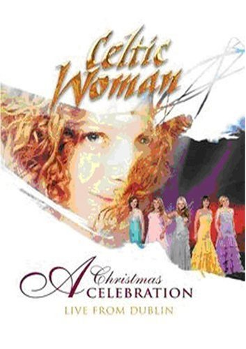 Celtic Woman: A Christmas Celebration ()
