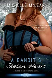 A Bandit's Stolen Heart (Blood Blade Sisters)