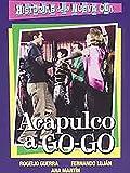 Acapulco a Go Go
