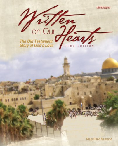 Written on Our Hearts (2009): The Old Testament Story of God's Love, Third Edition