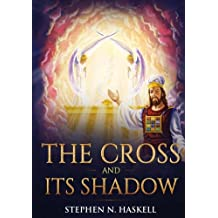 The Cross and Its Shadow