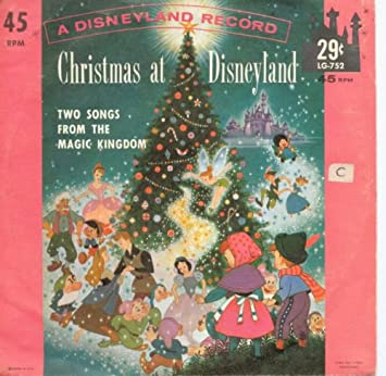 Christmas At Disneyland.Disneland Record 45 Rpm Record Christmas At Disneyland