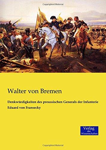 Read Online Denkwürdigkeiten des preussischen Generals der Infanterie Eduard von Fransecky (German Edition) pdf