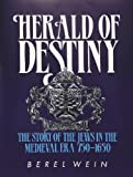 Herald of Destiny, Berel Wein, 0899062377