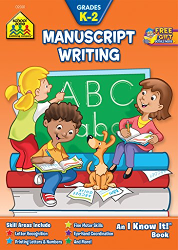 School Zone - Manuscript Writing Workbook, Grades K to 2, Ages 5 to 7, Printing Letters, Printing Numbers, Letter Recognition, Illustrations, and More (School Zone I Know It!® Workbook -