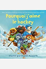 Why I Love Hockey French Edition Board book