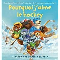 Why I Love Hockey French Edition