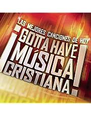 V1 Gotta Have Musica Cristiana