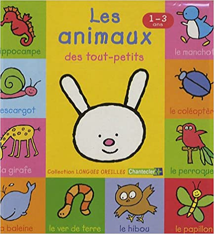 Read Online Les animaux des tout-petits : 1-3 ans pdf, epub ebook