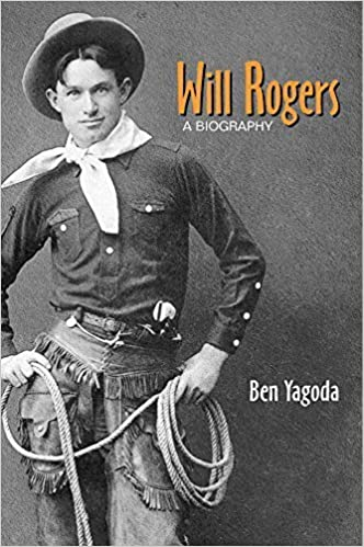 Book Will Rogers: A Biography by Yagoda, Ben (2000)