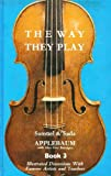The Way They Play, Samuel Applebaum and Sada Applebaum, 0876664478
