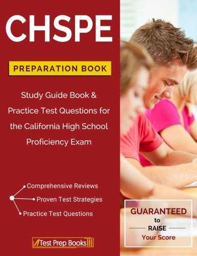 CHSPE Preparation Book: Study Guide Book & Practice Test Questions for the California High School Proficiency Exam