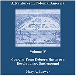 Adventures in Colonial America: Volume IV