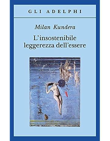 Amazon It L Insostenibile Leggerezza Dell Essere Kundera Milan