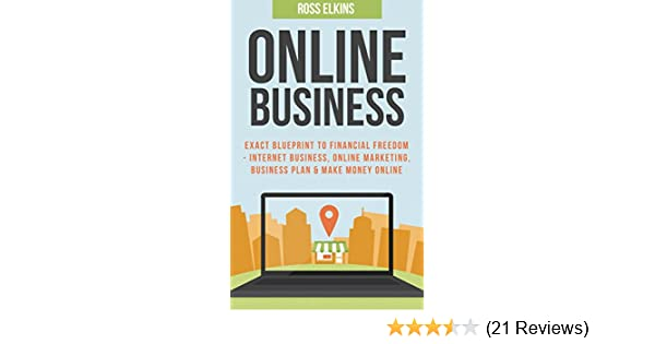 Amazon online business exact blueprint to financial freedom amazon online business exact blueprint to financial freedom internet business online marketing business plan make money online online selling malvernweather Image collections