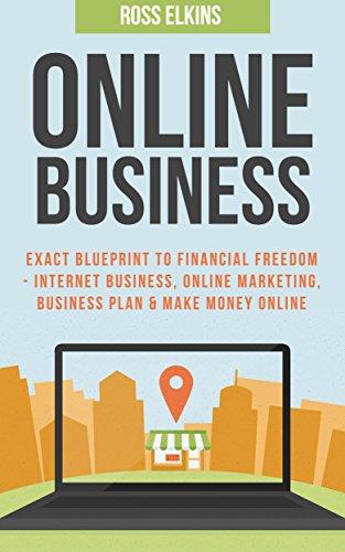 Amazon online business exact blueprint to financial freedom online business exact blueprint to financial freedom internet business online marketing business malvernweather Choice Image