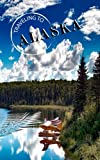 Search : Traveling To Alaska: Blank Travel Journal, 5 x 8, 108 Lined Pages (Travel Planner & Organizer)