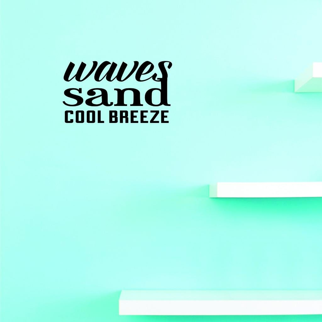 Design with Vinyl Moti 2301 3 Decal Black Size 20 Inches x 40 Inches Peel /& Stick Wall Sticker Waves Sand Cool Breeze Text Lettering Quote Bedroom Living Room Color