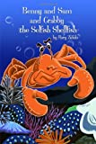 Benny and Sam and Crabby the Selfish Shellfish, Rory Zufolo, 1434981215