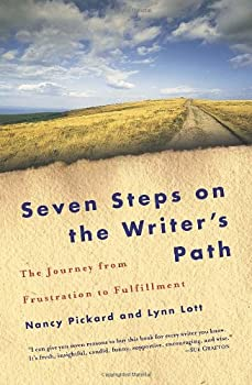 Seven Steps on the Writer's Path: The Journey from Frustration to Fulfillment 0345451104 Book Cover